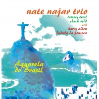 NATE NAJAR TRIO - Aquarela do Brasil