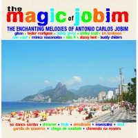 Antonio Carlos Jobim - The Enchanting Melodies of Antonio Carlos