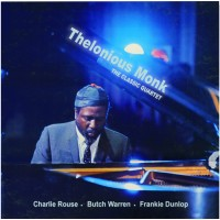 Thelonious Monk - The Classic Quartet