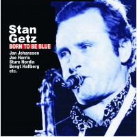 Stan Getz - Born To Be Blue