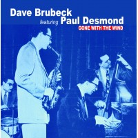Dave Brubeck Featuring. Paul Desmond - Gone With The Wind