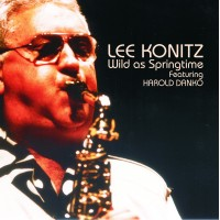 Lee Konitz - Wild As Springtime