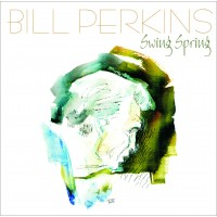 Bill Perkins - Swing Spring