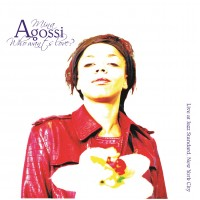 Mina Agossi - Who Wants Love?