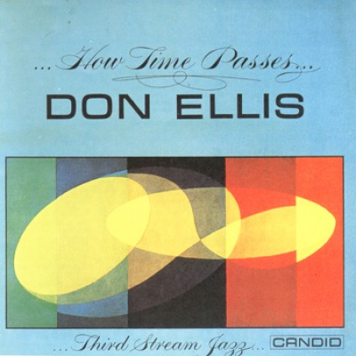 Don Ellis - How Times Passes