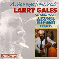 Larry Gales - A Message From Monk
