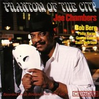 Joe Chambers - Phantom Of The City