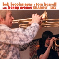 Bob Brookmeyer & Tom Harrell - Shadow Box
