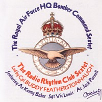 Buddy Featherstonhaugh & The Radio Rhythm Club Sextet - RAF Bomb