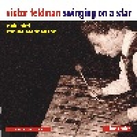 Victor Feldman - Swinging On A Star