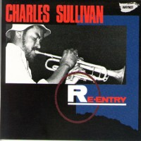 Charles Sullivan - Re-Entry