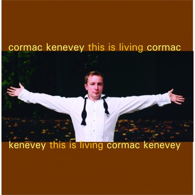 Cormac Kenevey - This Is Living