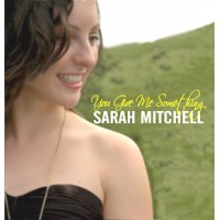 Sarah Mitchell - You Give Me Something