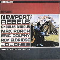 Jazz Artists Guild - Newport Rebels