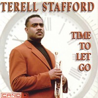 Terell Stafford - Time To Let Go