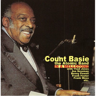 Count Basie, The Atomic Band - In A Mellotone
