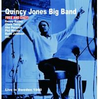 Quincy Jones Big Band - Free And Easy!