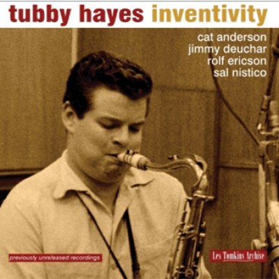 Tubby Hayes - Inventivity