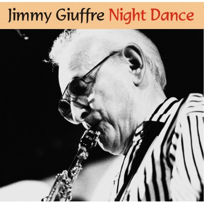 Jimmy Giuffre - Night Dance