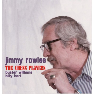 Jimmy Rowles - The Chess Players