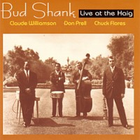 Bud Shank - Live at the Haig