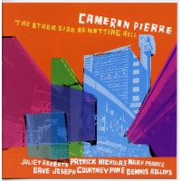 Cameron Pierre - The Other Side of Notting Hill