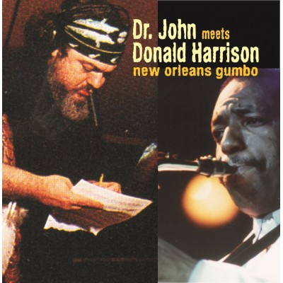 Dr. John meets Donald Harrison - New Orleans Gumbo