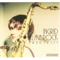 Ingrid Laubrock - Who Is It?