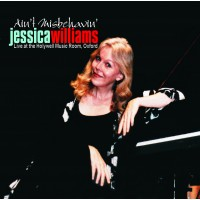 Jessica Williams - Aint' Misbehavin'