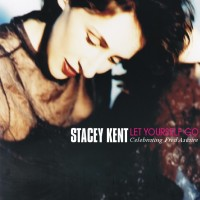 Stacey Kent - Let Yourself Go