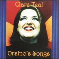 Clare Teal - Orsino's Songs