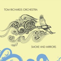 Tom Richards - Smoke and Mirrors