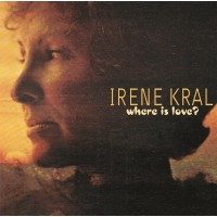 Irene Kral - Where Is Love?