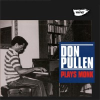 Don Pullen - Plays Monk